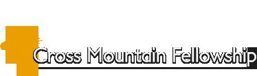 Cross Mountain Fellowship